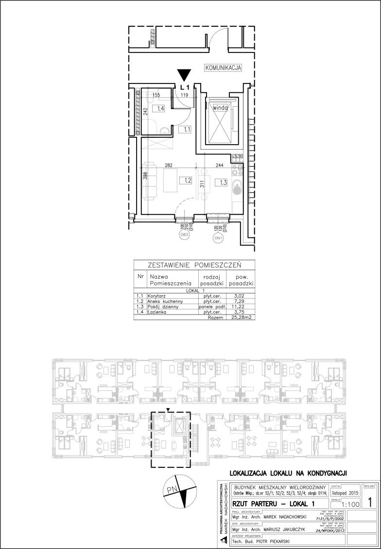Lokal nr 1 Powierzchnia: 25,28 m2
