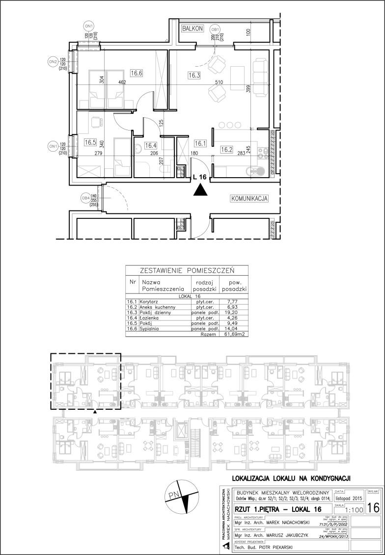 Lokal nr 16 Powierzchnia 61,69 m2