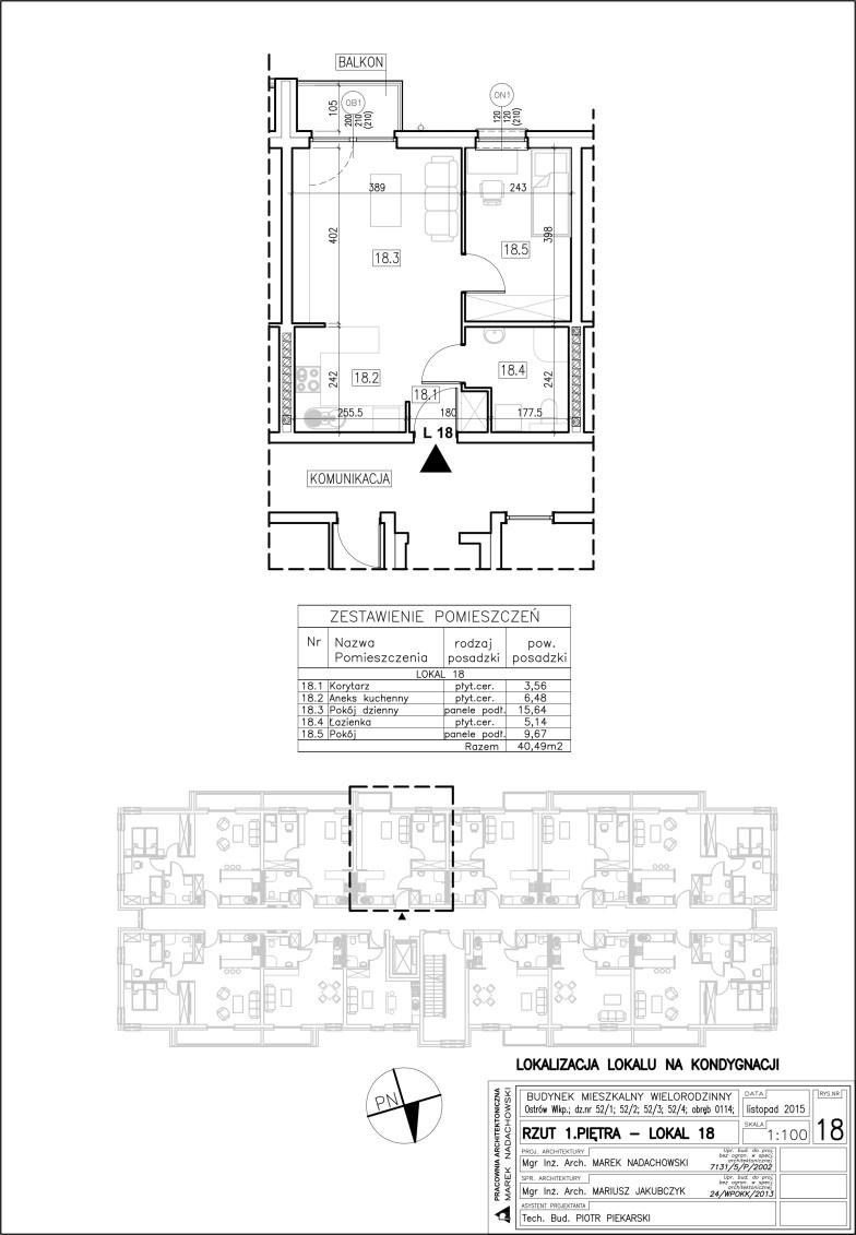 Lokal nr 18 Powierzchnia: 40,49 m2