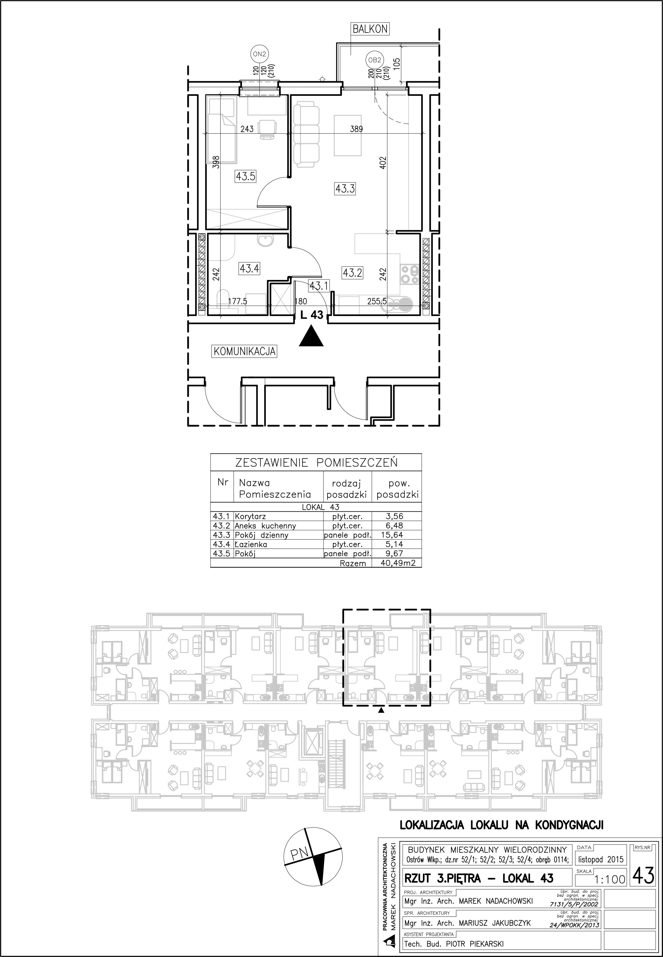Lokal nr 43 Powierzchnia 40,49 m2