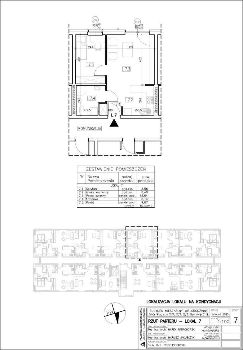Lokal nr 7 Powierzchnia: 40,49 m2, ogródek