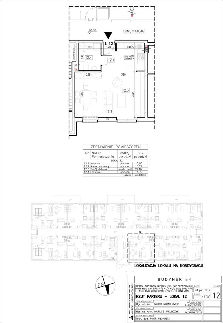 Lokal nr 12 Powierzchia: 38,81 m2