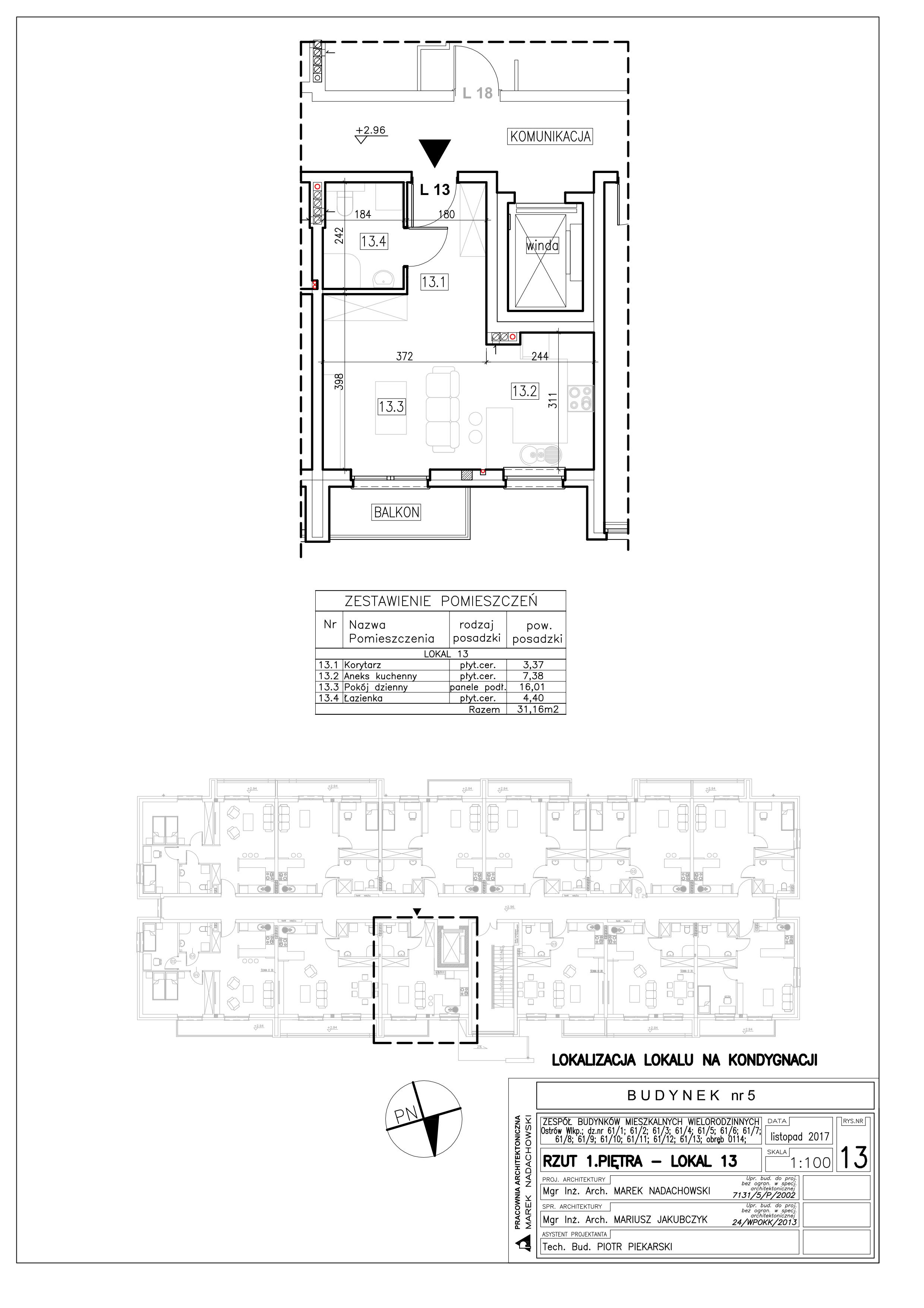 Lokal nr 13 Powierzchnia: 31,16 m2