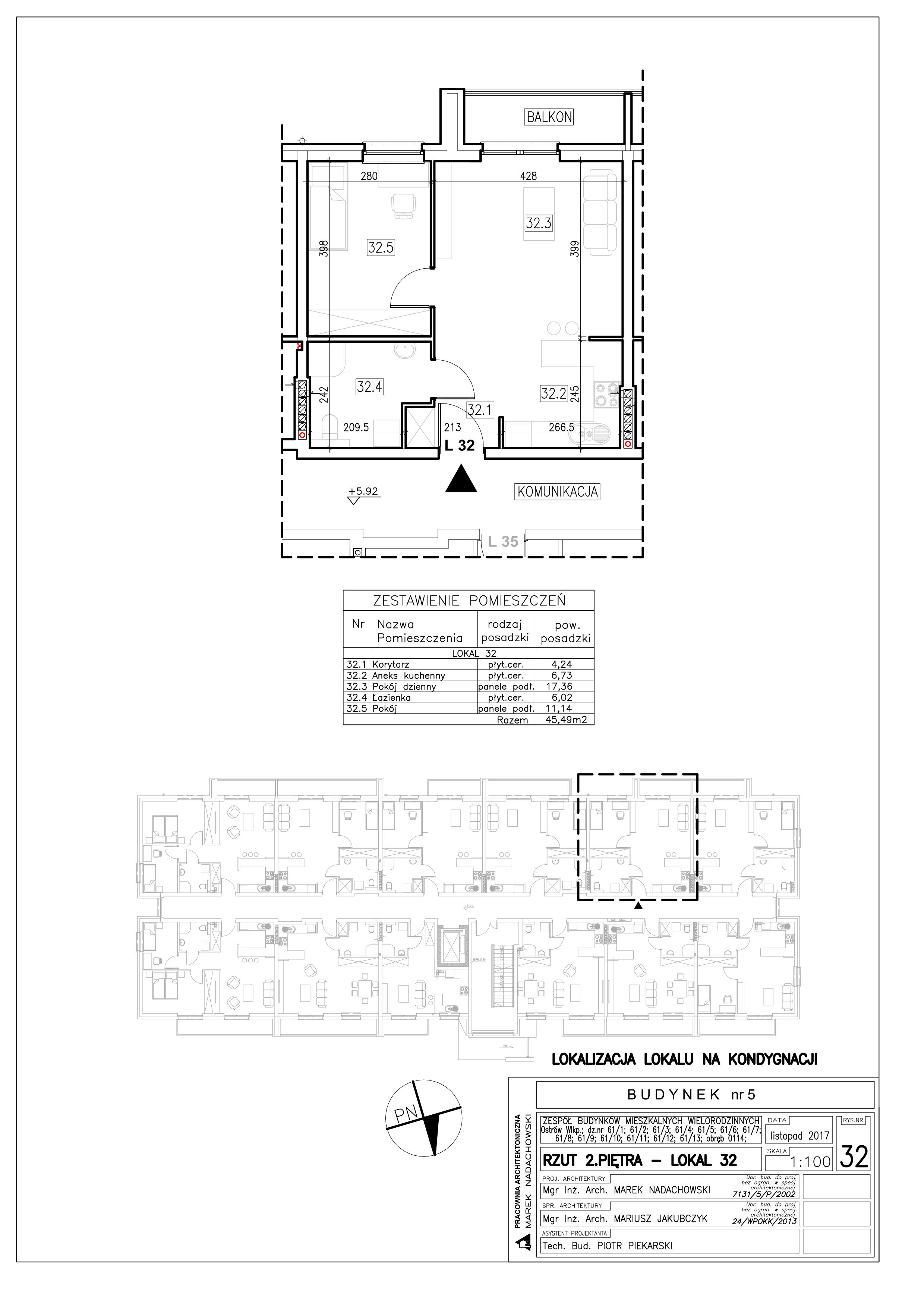 Lokal nr 32 Powierzchnia: 45,49 m2